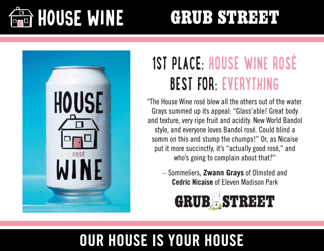 Grub Street gives House Wine Rose can 1st place