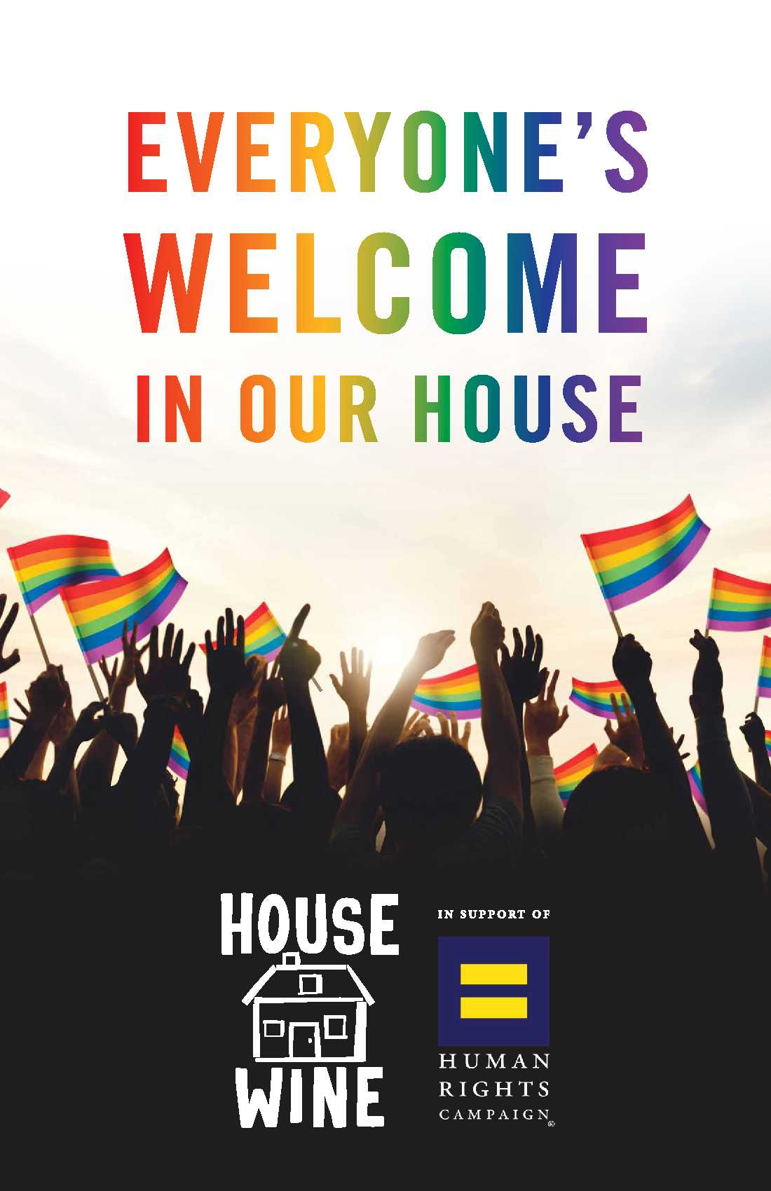 Everyone's welcome in our house poster